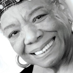In Tribute: Dr. MAYA ANGELOU, 1928 - 2014