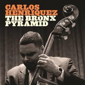 Carlos Henriquez's CD Bronx Pyramid