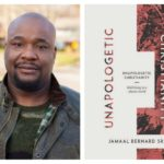 "Pastor Jamaal Bernard Pens New Book ""Unapologetic Christianity"""
