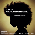 GirlTrek Presents a Day of #BlackGirlHealing on Inauguration Day