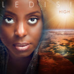 "Check Out Ledisi's New Lyric Video for New Hit Single ""High"""
