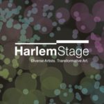 Harlem Stage Announces  2018 Spring Season Bringing  World Class Performing Artists of Color to Harlem