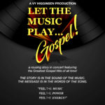 "Vy Higginsen Returns to the Stage in the New musical ""Let The Music Play... Gospel!"""