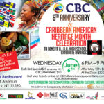 CBC's Caribbean American Heritage Month & 6th Anniversary Celebration is on June 6th