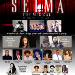 Selma The Musical: The Untold Stories to debut at The National Black Theatre in Harlem, NY. May 24-26