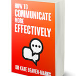 New Book Empowers Readers to Better Communicate with Anyone – in Any Situation!