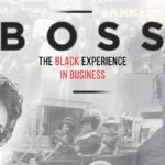 Free Screening – Boss: The Black Experience in Business