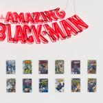 "Art Exhibition featuring  Kumasi J. Barnett, ""The Amazing Black-Man"""