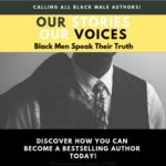The Collaborative Experience, Inc., Open Call for African-American Men to Pen Their Stories in a New Book Anthology