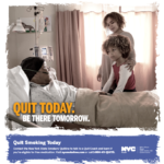 """Quit Today, Be There Tomorrow"" Urges the NYC Health Department"
