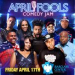 April Fools Comedy Jam Returns to Barclays center on Friday, April 17, 2020