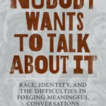 The Talk About Race That Doesn't Happen