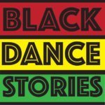 """Black Dance Stories"" Announces July 2020 Lineup"