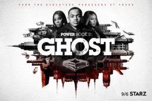 """""""POWER BOOK II: GHOST"""" Debuts September 6th at 9 PM ET/PT"""
