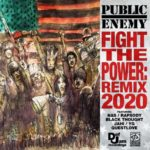 "Public Enemy Returns to Def Jam, Drops ""Fight The Power (REMIX 2020)"