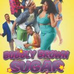 'Bubbly Brown Sugar' To Premiere On New Streaming Service, UrbanFlix TV