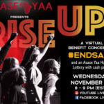"Asase Yaa presents ""RISE UP! A Virtual Benefit Concert to #EndSARS"""