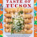 Add a Bit of Spice to Your Holiday Meals this Season with  Sonoran-Style Recipes