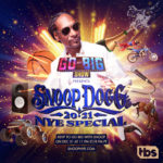 "TBS' ""Go-Big Show"" Presents Snoop Dogg's Virtual New Year's Eve Special"