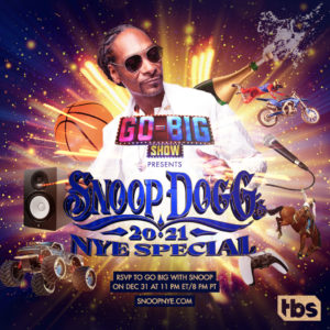 """TBS' """"Go-Big Show"""" Presents Snoop Dogg's Virtual New Year's Eve Special"""