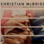 Grammy Winner Bassist Christian McBride Embraces 2021 With 'The Movement Revisited' Performance