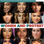 'W.A.P.: Women and Protest' Highlights Black Female Artists and Media Moguls Who are Standing Up For Social Justice